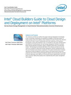 Intel® Cloud Builders Guide to Cloud Design and Deployment on Intel® Platforms: Service-Aware Energy Management in Cloud-Oriented Telecommunications Services Infrastructure