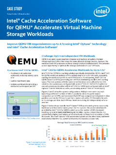 Accelerate Virtual Machine Storage Workloads with Intel® Cache Acceleration Software (Intel® CAS)