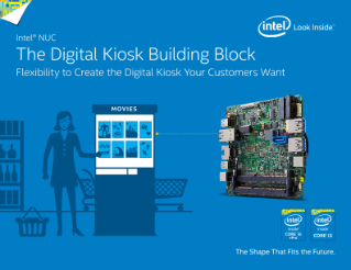 Intel® NUC—The Digital Kiosk Building Block