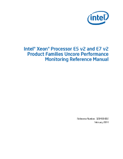 Intel® Xeon® Processor E5 and E7 v2 Uncore Performance: Manual
