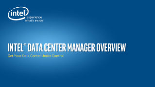 Intel® Data Center Manager Overview