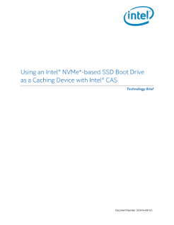 Using NVM Express*-Based Intel® SSD Boot Drive as a Caching Device
