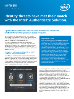Identity Threats Have Met Their Match with the Intel® Authenticate Solution